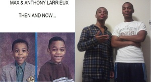 Max & Anthony - Then & Now